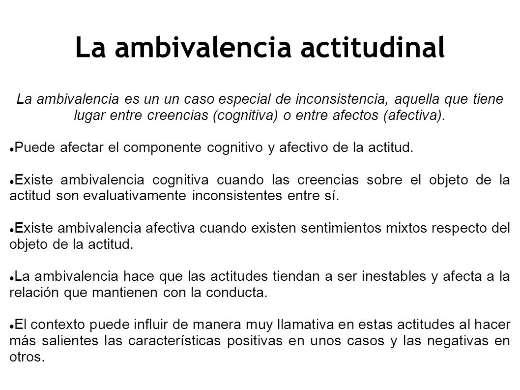 La ambivalencia actitudinal
