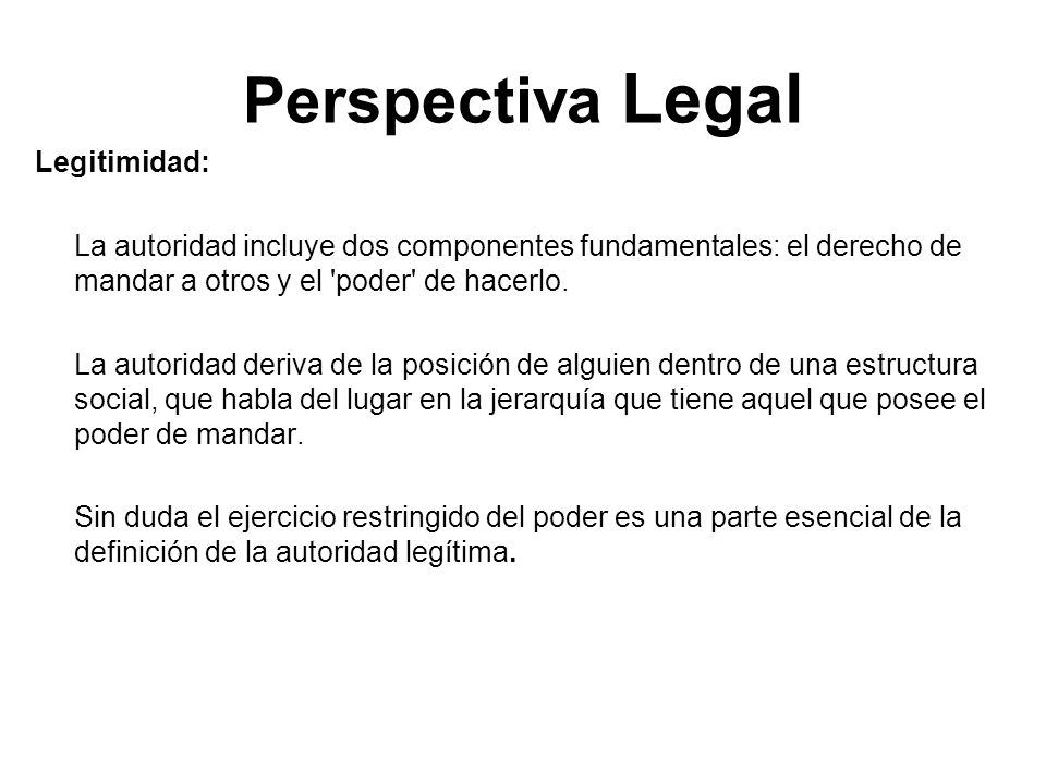 Perspectiva Legal Legitimidad: