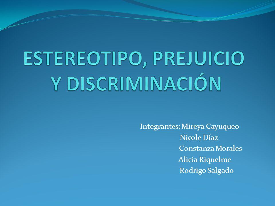 ESTEREOTIPO, PREJUICIO Y DISCRIMINACIÓN