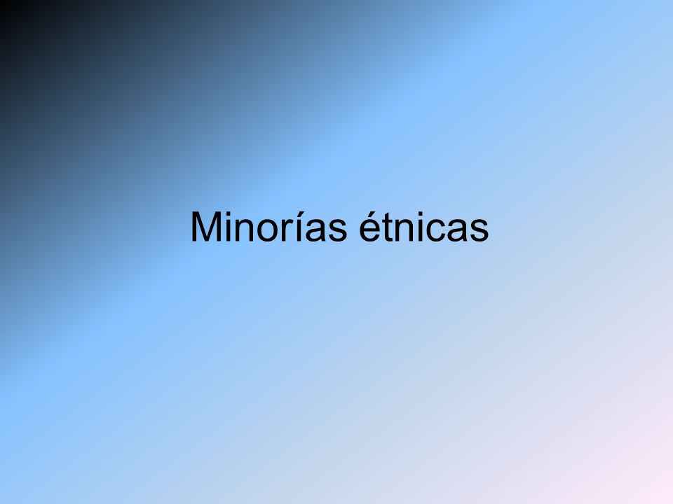 Minorías étnicas