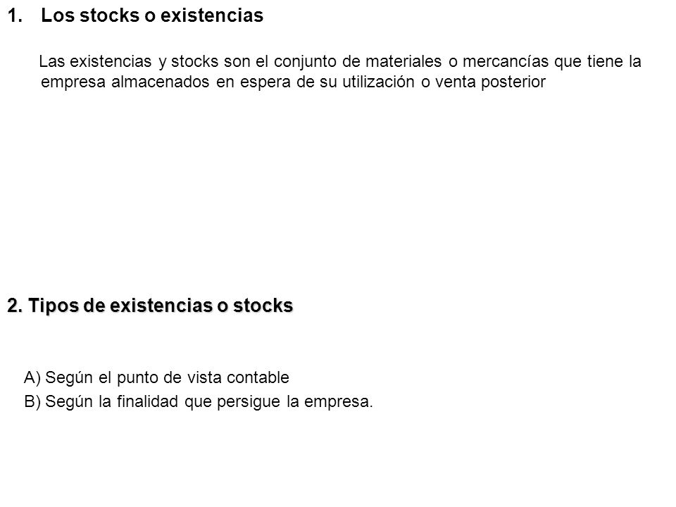 2. Tipos de existencias o stocks