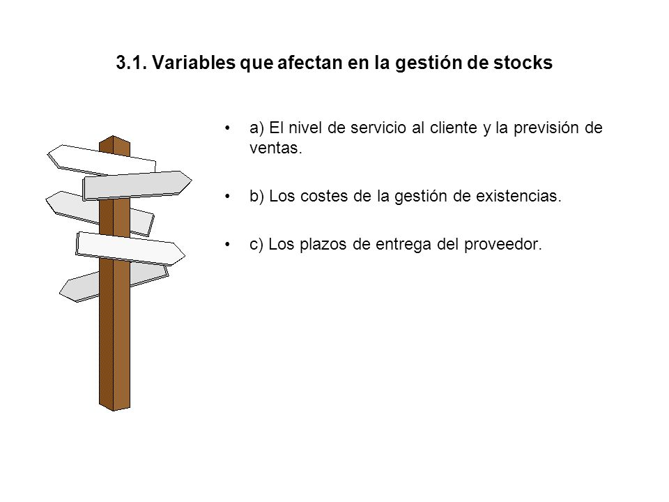 3.1. Variables que afectan en la gestión de stocks