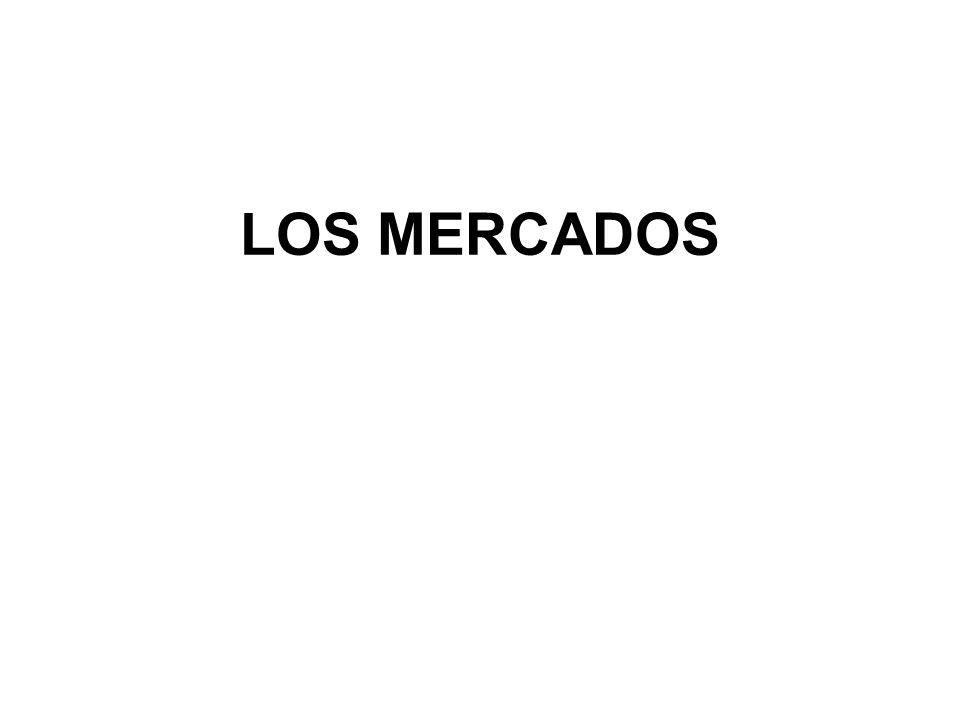 LOS MERCADOS