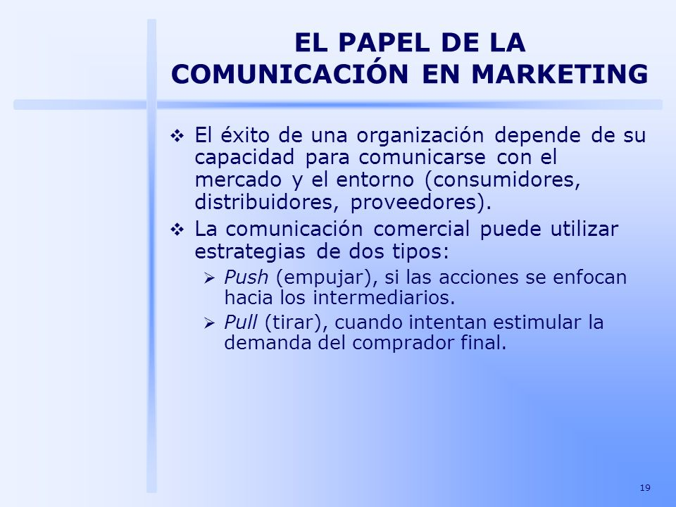 EL PAPEL DE LA COMUNICACIÓN EN MARKETING