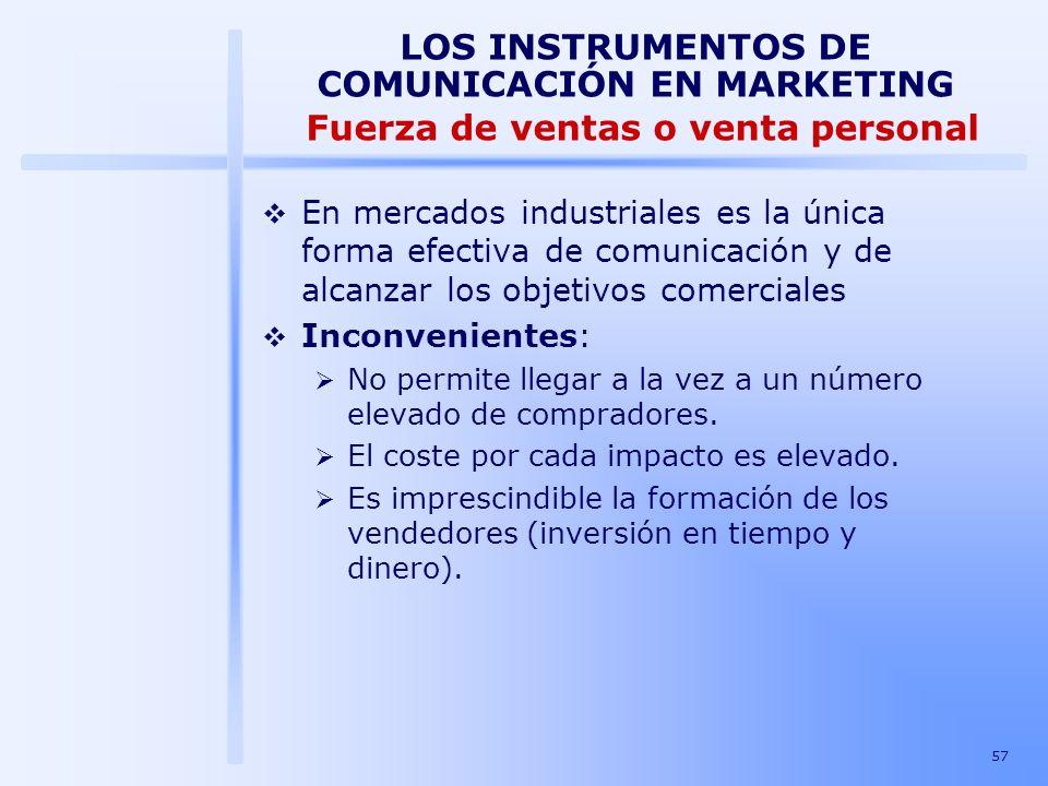 LOS INSTRUMENTOS DE COMUNICACIÓN EN MARKETING Fuerza de ventas o venta personal