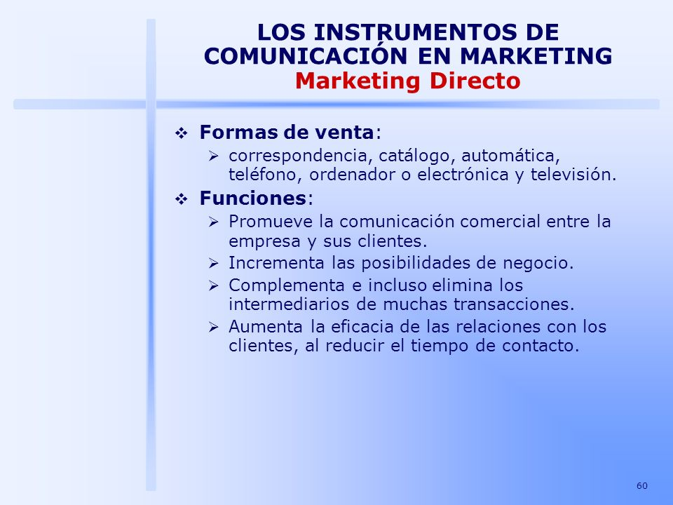LOS INSTRUMENTOS DE COMUNICACIÓN EN MARKETING Marketing Directo