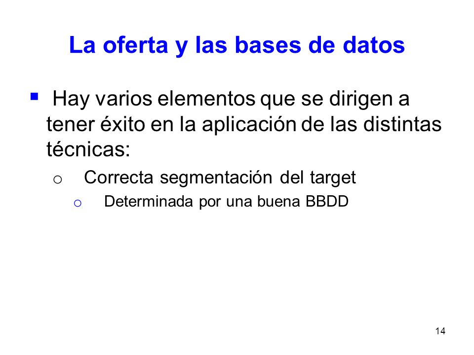 La oferta y las bases de datos