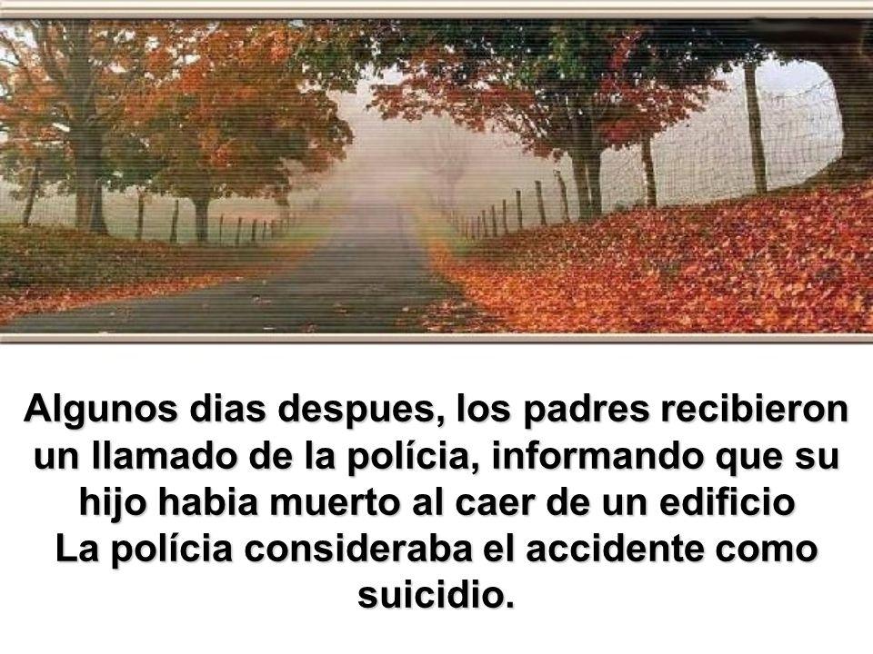 La polícia consideraba el accidente como suicidio.