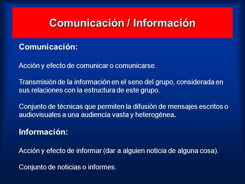 Comunicación / Información