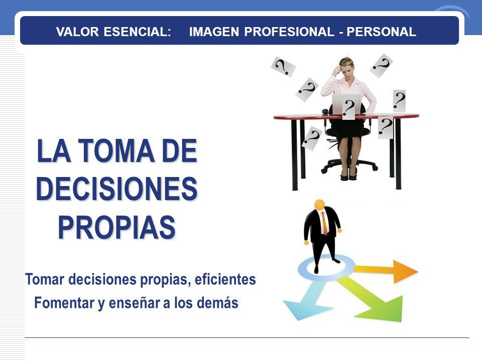 LA TOMA DE DECISIONES PROPIAS
