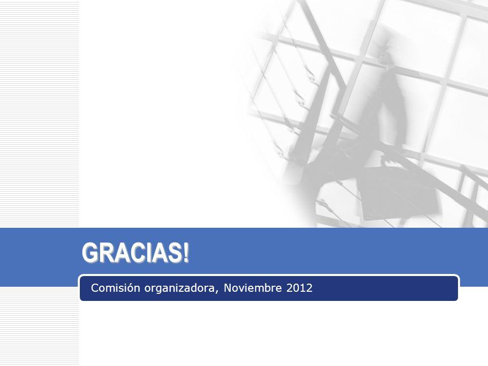 Comisión organizadora, Noviembre 2012