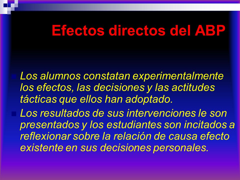 Efectos directos del ABP