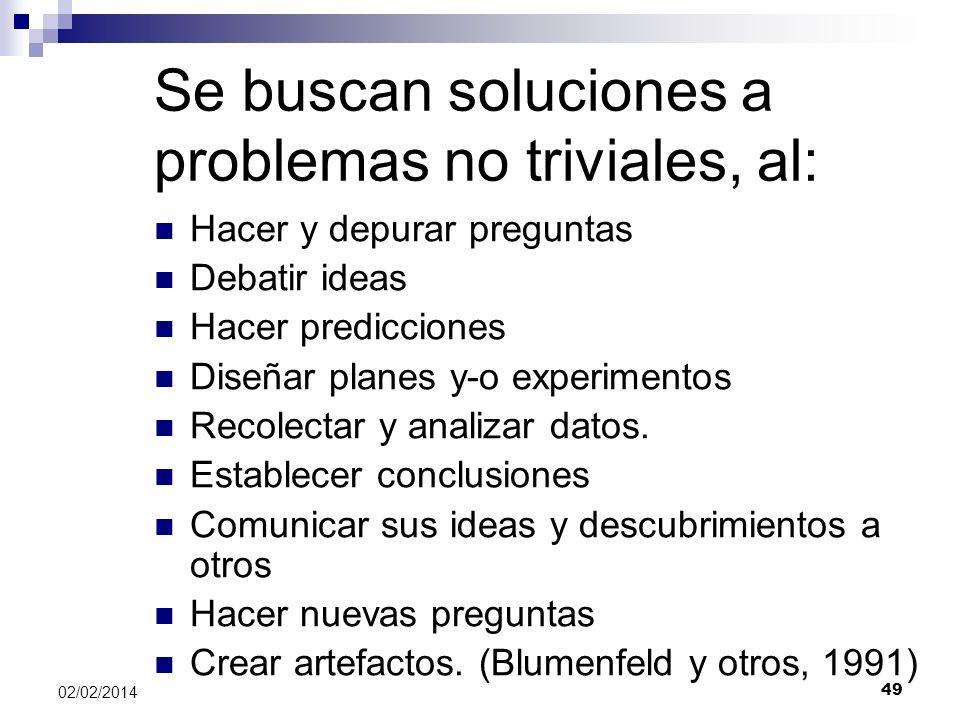 Se buscan soluciones a problemas no triviales, al: