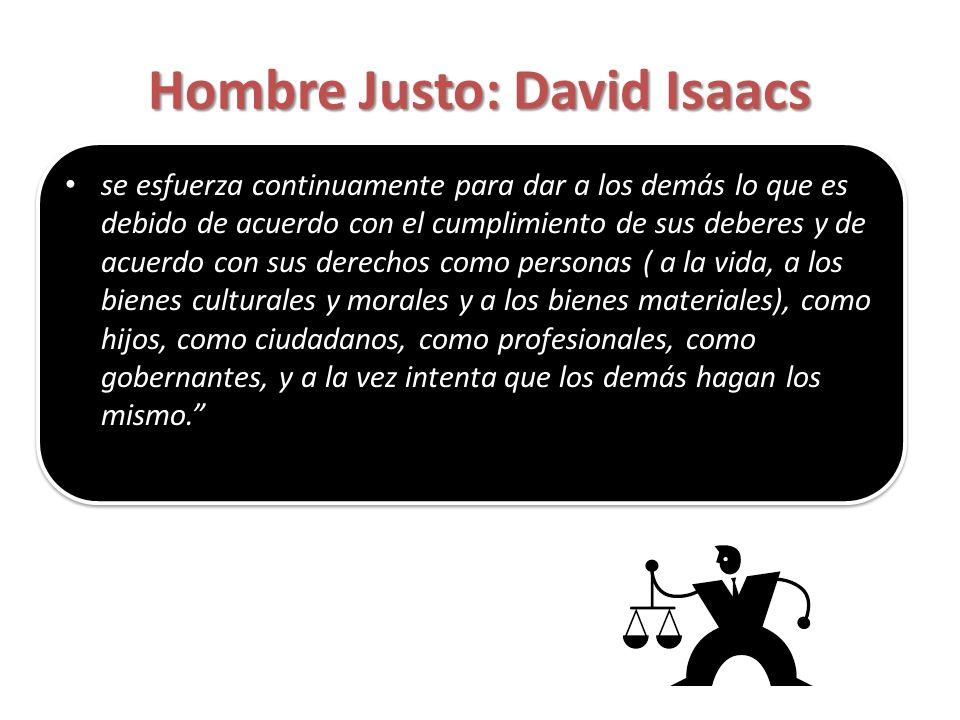 Hombre Justo: David Isaacs
