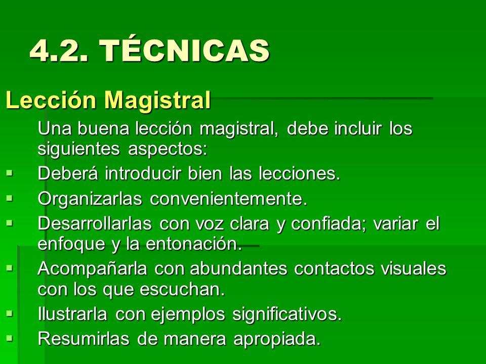 4.2. TÉCNICAS Lección Magistral