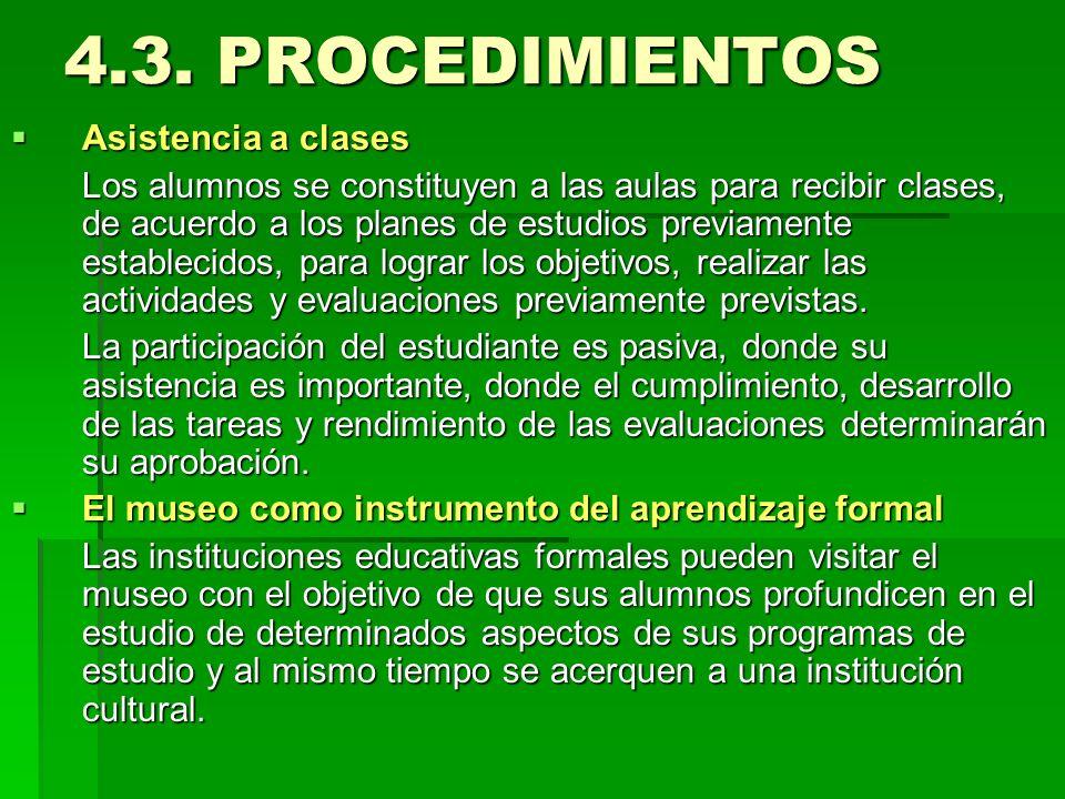 4.3. PROCEDIMIENTOS Asistencia a clases