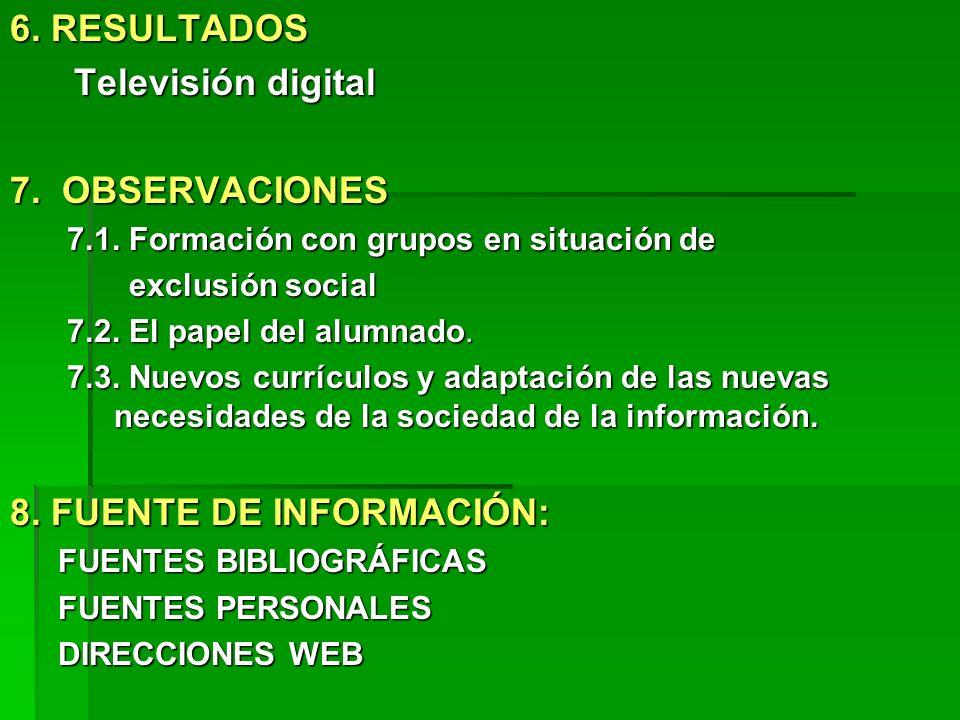 8. FUENTE DE INFORMACIÓN: