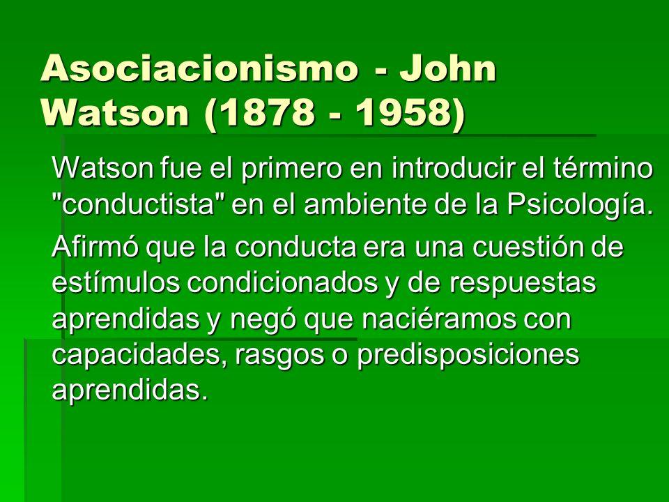 Asociacionismo - John Watson (1878 - 1958)