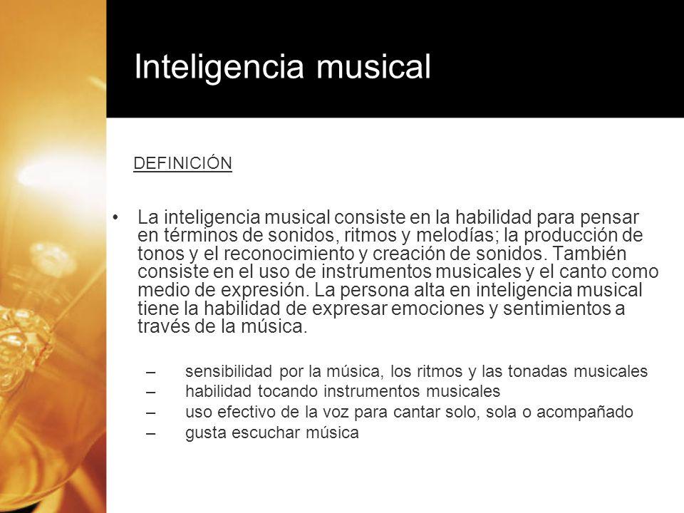 Inteligencia musicalDEFINICIÓN.