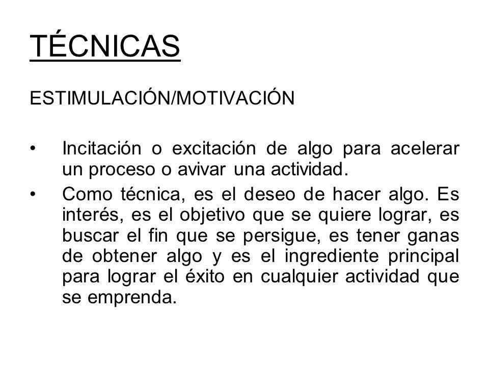 TÉCNICAS ESTIMULACIÓN/MOTIVACIÓN