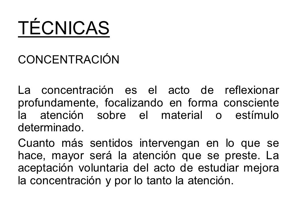 TÉCNICAS CONCENTRACIÓN
