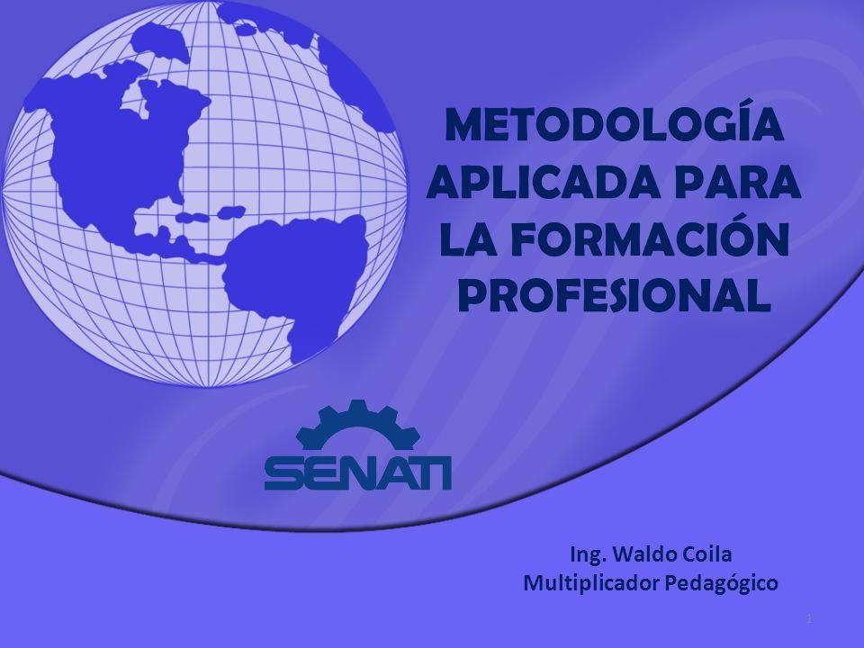 METODOLOGÍA APLICADA PARA LA FORMACIÓN PROFESIONAL