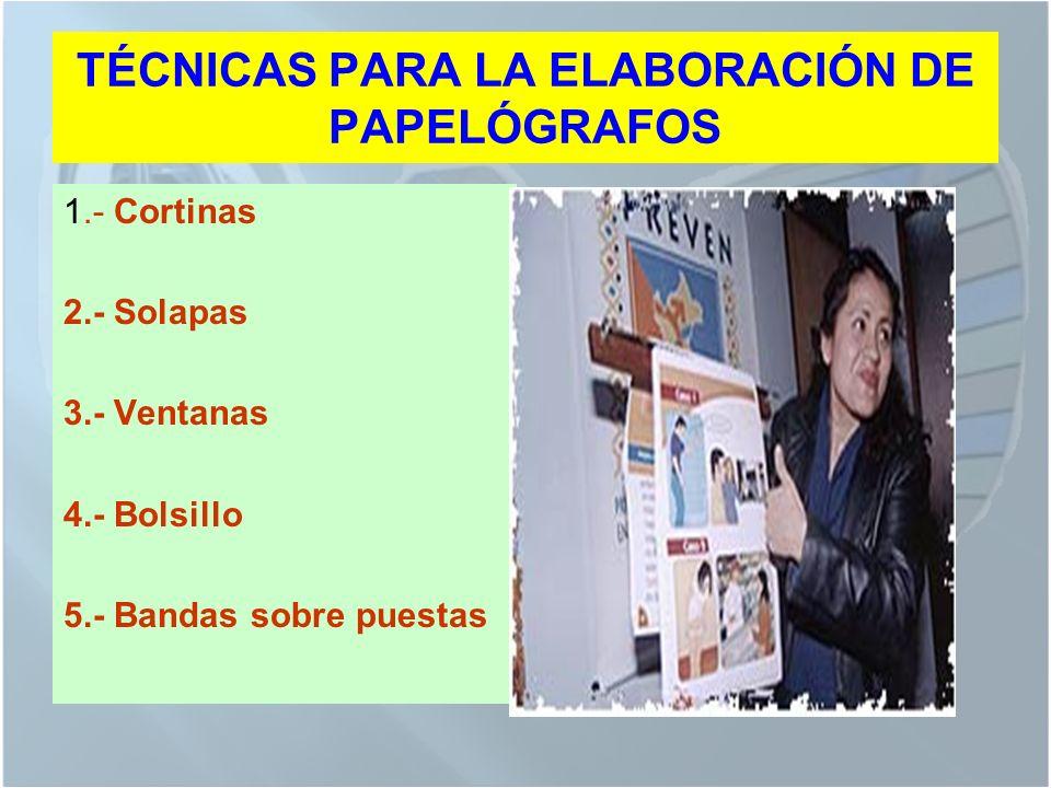 TÉCNICAS PARA LA ELABORACIÓN DE PAPELÓGRAFOS
