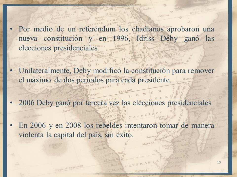 Por medio de un referéndum los chadianos aprobaron una nueva constitución y en 1996, Idriss Déby ganó las elecciones presidenciales.