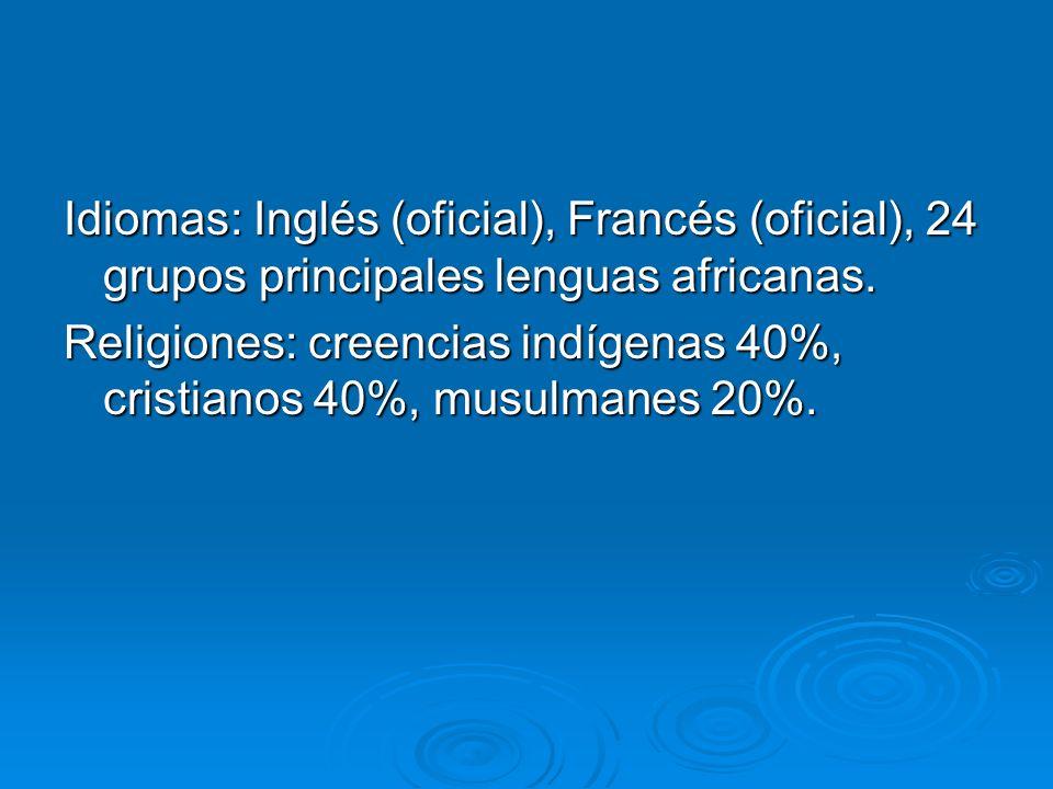 Idiomas: Inglés (oficial), Francés (oficial), 24 grupos principales lenguas africanas.