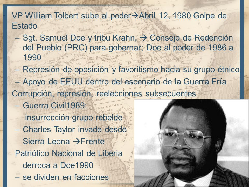VP William Tolbert sube al poderAbril 12, 1980 Golpe de Estado