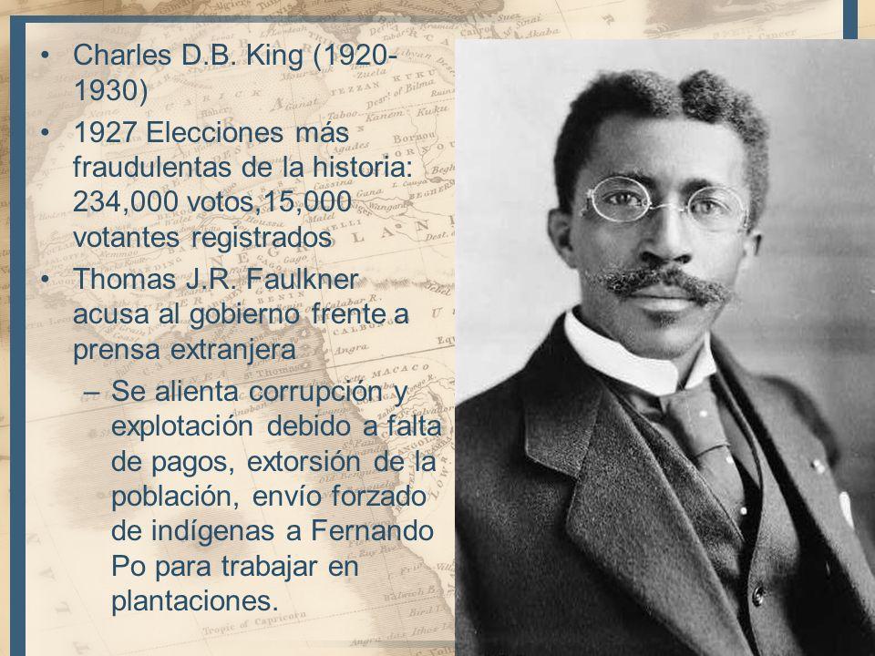 Charles D.B. King (1920-1930) 1927 Elecciones más fraudulentas de la historia: 234,000 votos,15,000 votantes registrados.