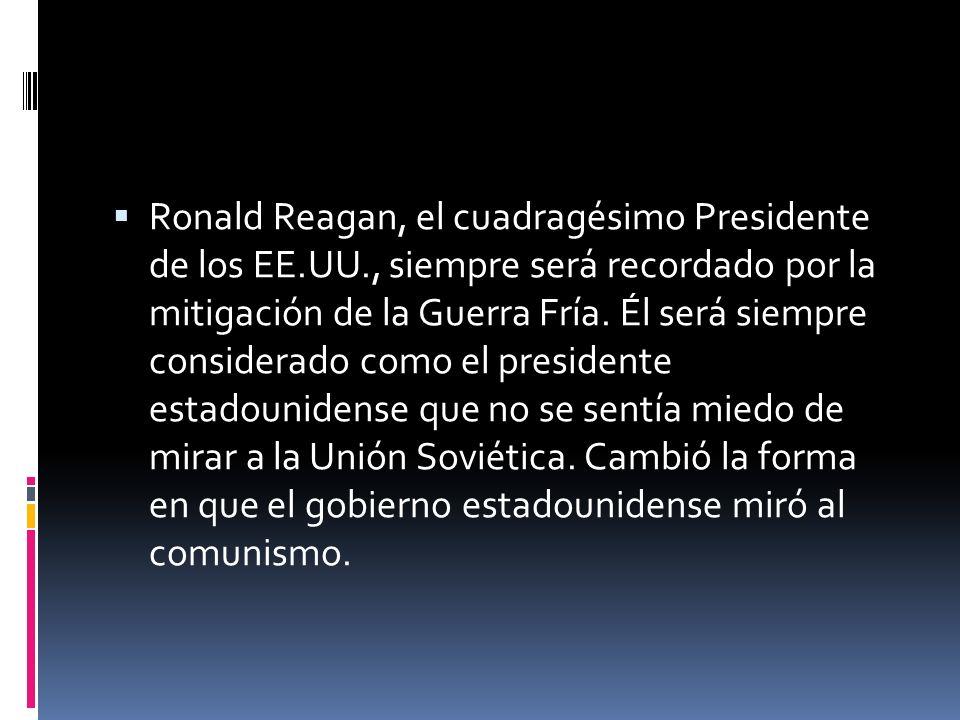 Ronald Reagan, el cuadragésimo Presidente de los EE. UU