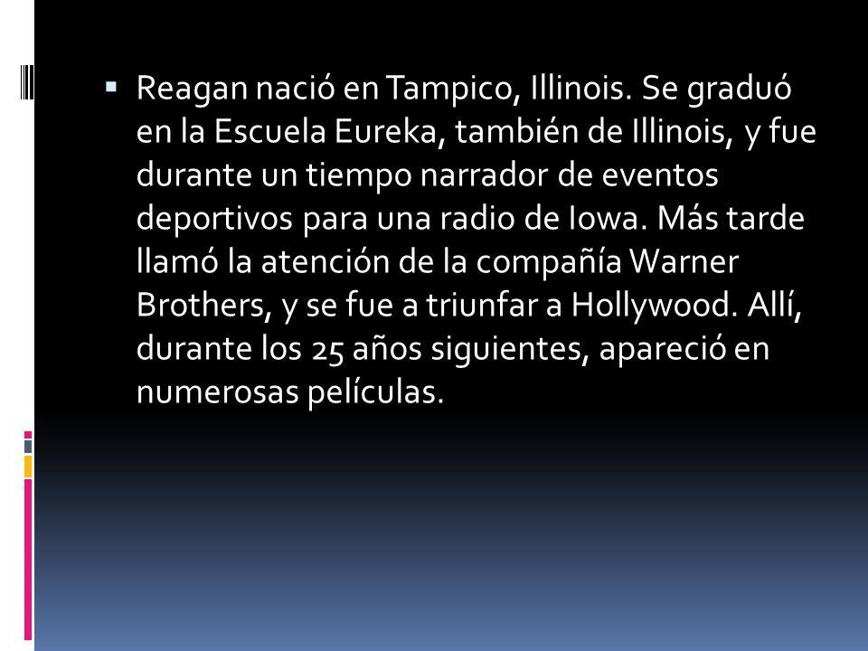 Reagan nació en Tampico, Illinois