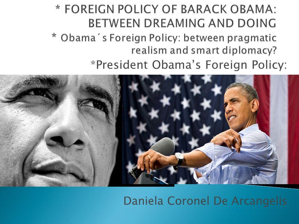 *President Obama's Foreign Policy: Daniela Coronel De Arcangelis