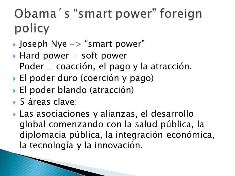Obama´s smart power foreign policy
