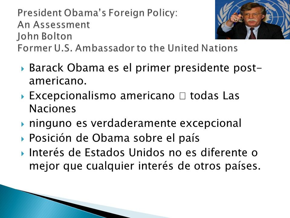 Barack Obama es el primer presidente post- americano.