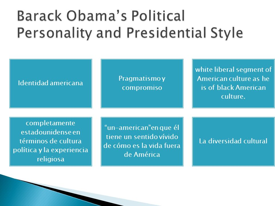 Barack Obama's Political Personality and Presidential Style