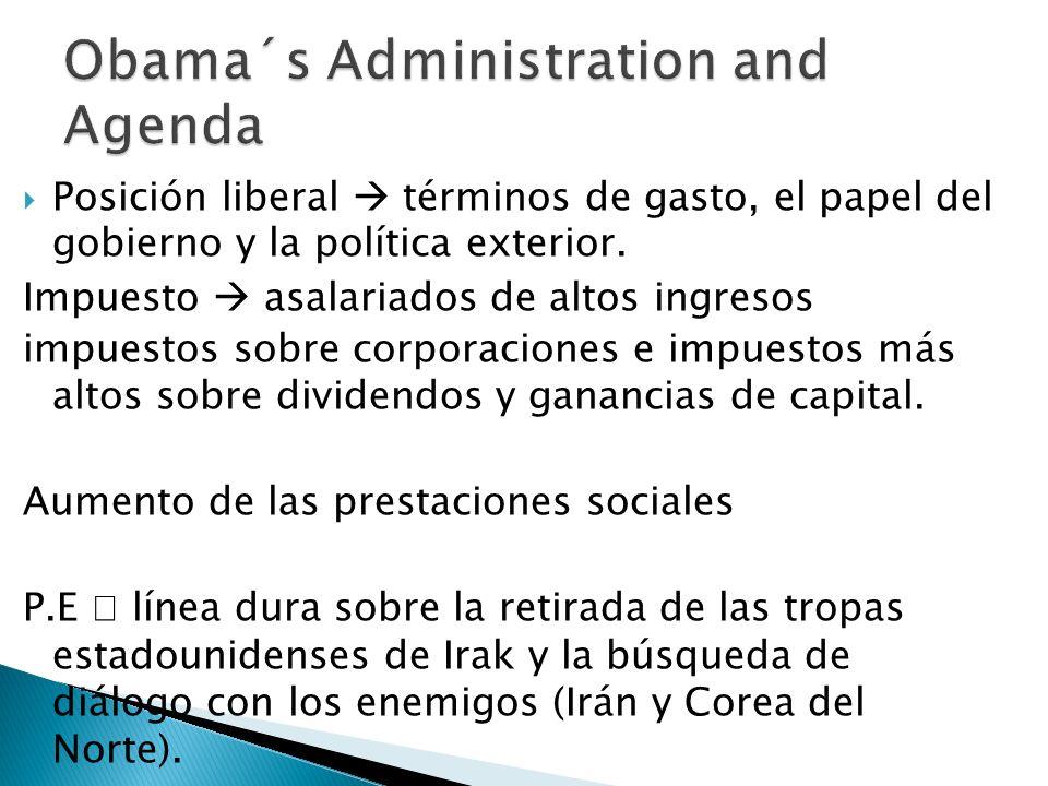 Obama´s Administration and Agenda