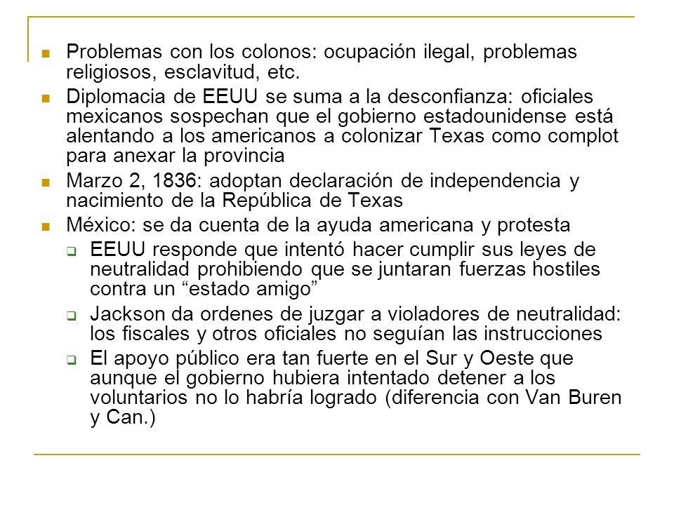 Problemas con los colonos: ocupación ilegal, problemas religiosos, esclavitud, etc.