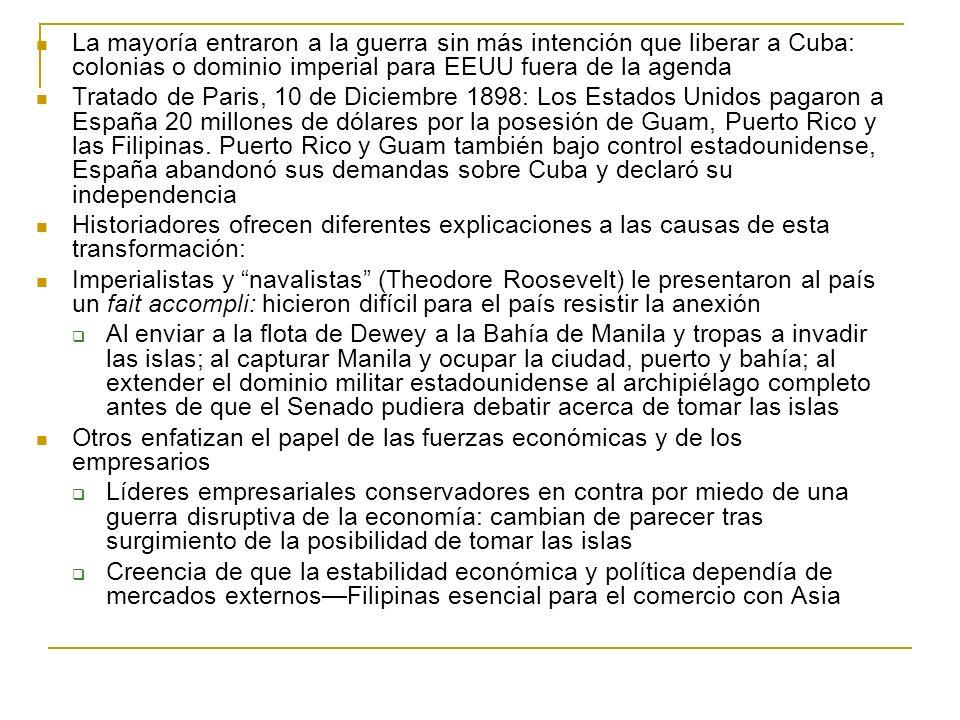 La mayoría entraron a la guerra sin más intención que liberar a Cuba: colonias o dominio imperial para EEUU fuera de la agenda