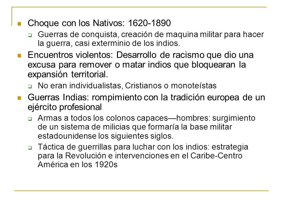 Choque con los Nativos: 1620-1890