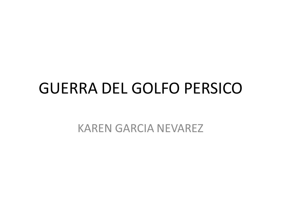 GUERRA DEL GOLFO PERSICO