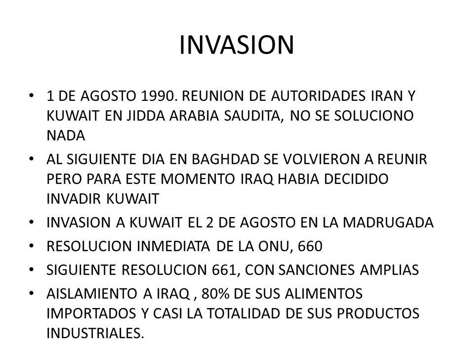INVASION 1 DE AGOSTO 1990. REUNION DE AUTORIDADES IRAN Y KUWAIT EN JIDDA ARABIA SAUDITA, NO SE SOLUCIONO NADA.