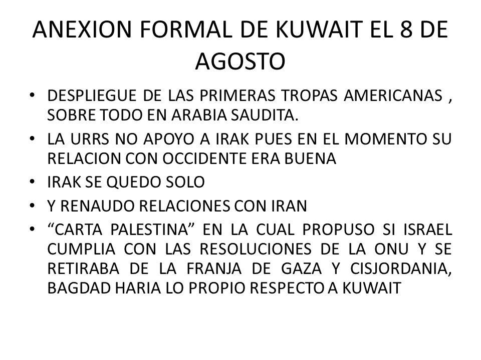 ANEXION FORMAL DE KUWAIT EL 8 DE AGOSTO