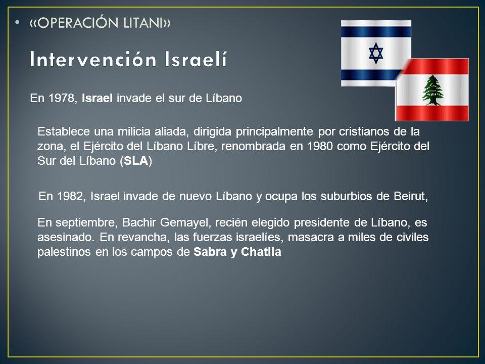 Intervención Israelí «OPERACIÓN LITANI»