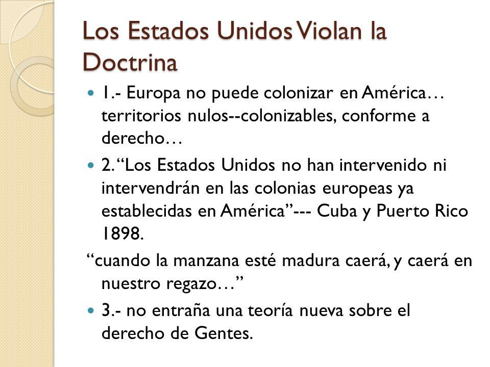 Los Estados Unidos Violan la Doctrina