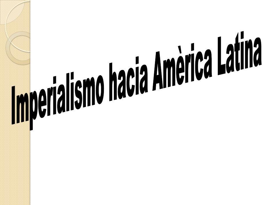 Imperialismo hacia Amèrica Latina