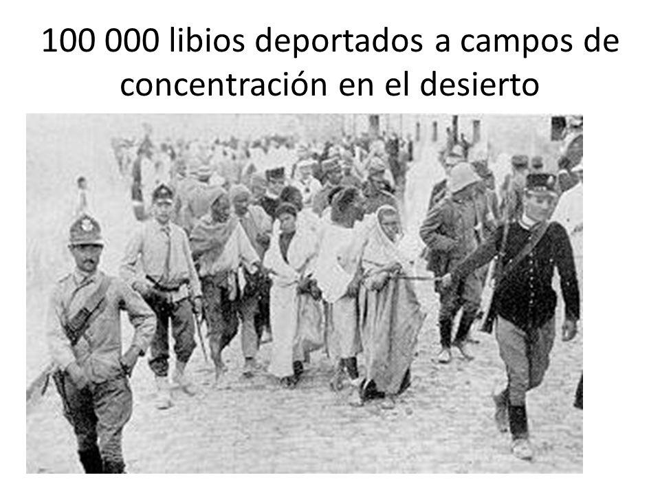100 000 libios deportados a campos de concentración en el desierto
