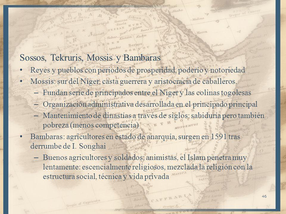 Sossos, Tekruris, Mossis y Bambaras