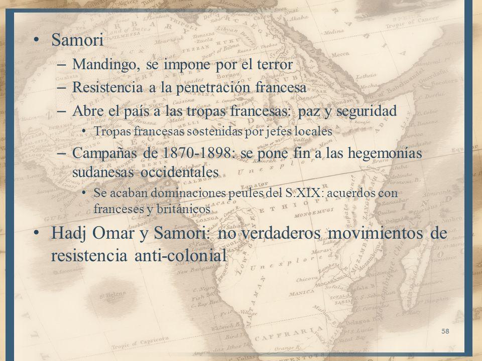 SamoriMandingo, se impone por el terror. Resistencia a la penetración francesa. Abre el país a las tropas francesas: paz y seguridad.
